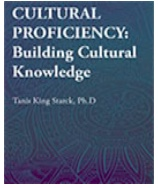"Image of book cover: ""Cultural Proficiency: Building Cultural Knowledge I"" - by Dr. Tanis King Starck."