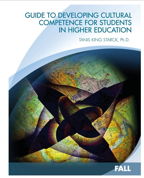 "Book cover image: Artistic image of world map with title and author: ""Guide to Developing Cultural Competence for Students in Higher Education (Fall)"" - by Dr. Tanis King Starck."