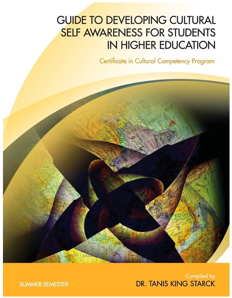 "Image of book cover: Artistic image of world map with title and author: ""Guide to Developing Cultural Self Awareness for Students in Higher Education Summer"" - by Dr. Tanis King Starck."
