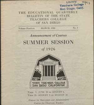 Photo: Historical 1926 summer session list of classes titled The Educational Quarterly Bulletin of the State Teachers College of San Diego, Announcement of Courses, Summer Session of 1926