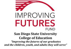The SDSU College of Education Improving Futures Fund